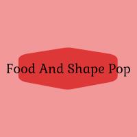 Food And Shape | POP