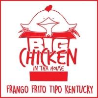 Big Chicken In Tha House
