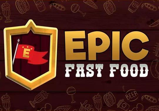 Epic Fast Food