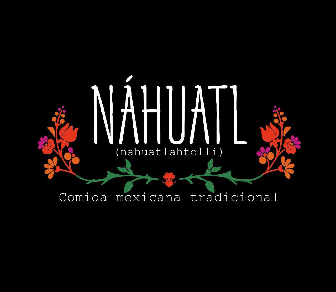Náhuatl Comida Mexicana Tradicional