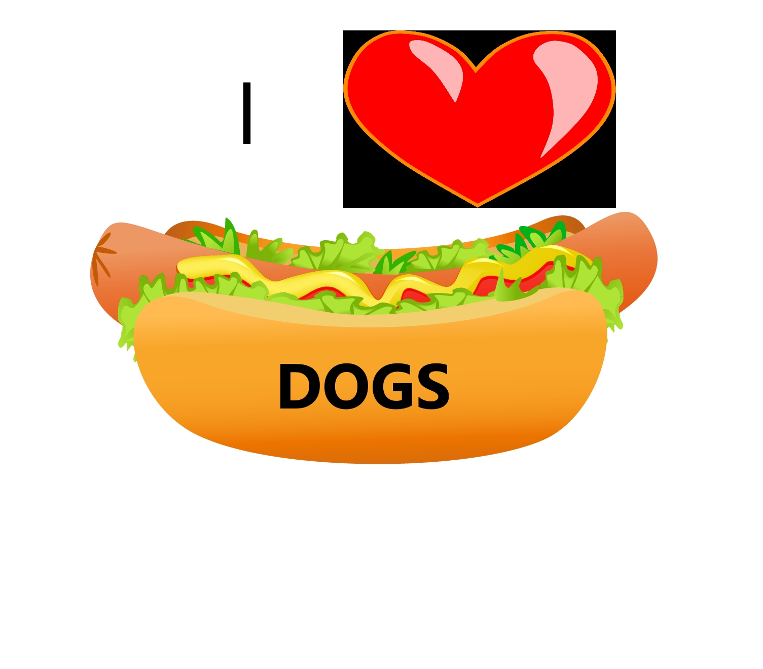I love Hot Dogs