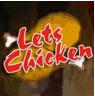 Lets Chicken