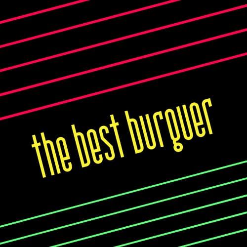 The Best Burger