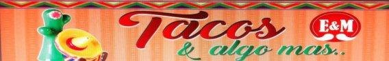 Tacos y Algo Más