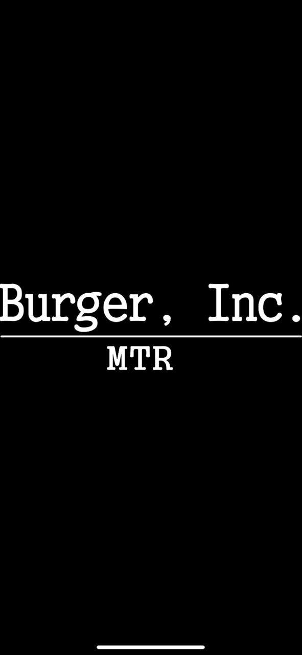Burger Inc MTR