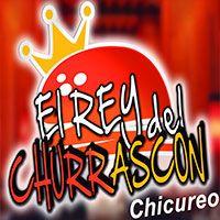 El Rey Del Churrascón - Chicureo
