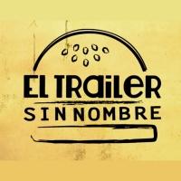 El Trailer Sin Nombre