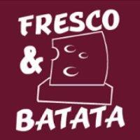 Fresco & Batata