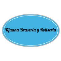 Tijuana Braseria y Rotiseria