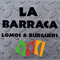 La Barraca Lomos & Burguers