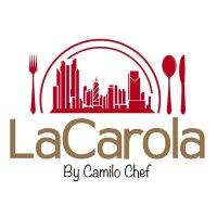 La Carola By Camilo Chef