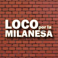 Loco Por La Milanesa