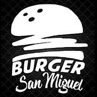 Burger San Miguel