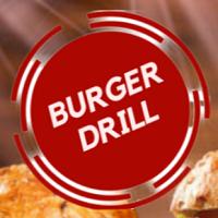 Burger Drill