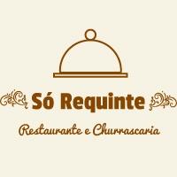 Só Requinte Restaurante e Churrascaria
