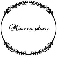 Mise en Place