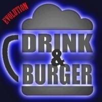 Drink & Burger Evolution