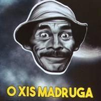 O Xis Madruga