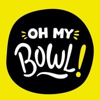 Oh My Bowl!