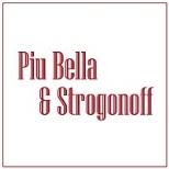 Piu Bella & Strogonoff