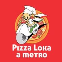 Pizza Loka a Metro