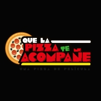 Que La Pizza Te Acompañe