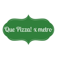 Que Pizza! x metro