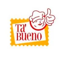 Ta' Bueno