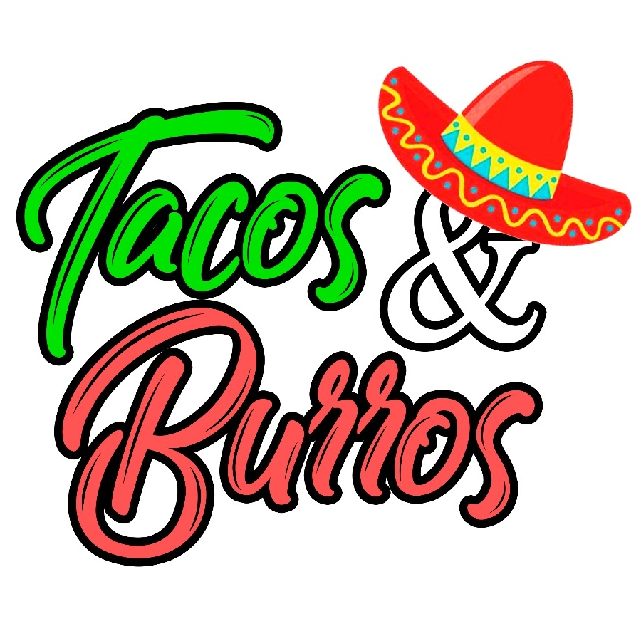 Tacos & Burros